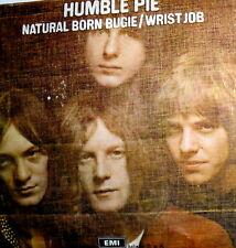 "I° DISCO HUMBLE PIE ( MARRIOTT ) 7"" ITALY  1969 NATURAL BORN BUGIE - WRIST JOB"