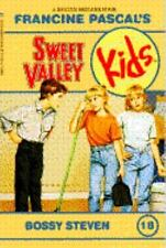 Bossy Steven (Sweet Valley Kids, No. 18) by Pascal, Francine, Good Book