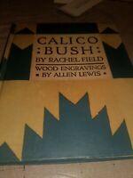 1931 1st Edition CALICO BUSH Rachel Field, WOOD ENGRAVINGS Allen Lewis