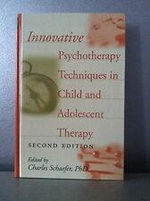 INNOVATIVE PSYCHOTHREAPY TECHNIQUES IN CHILD AND ADOLESCENT THERAPY BOOK 2ND ED