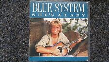 Blue System - She's a lady 7'' Single SPAIN ONLY