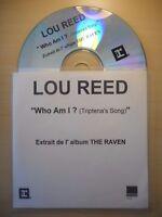 LOU REED : WHO AM I ? [ CD SINGLE ]