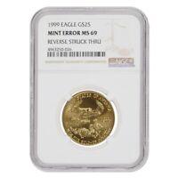 1999 1/2 oz $25 Gold American Eagle NGC MS 69 Mint Error (Rev Struck Thru)