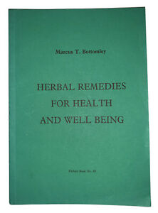HERBAL REMEDIES FOR HEALTH AND WELL BEING, by BOTTOMLEY, ALTERNATIVE MEDICINE
