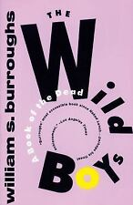 The Wild Boys: A Book of the Dead [Burroughs, William S.]