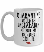Cute Border Collie Dog Gifts Funny Quarantine Border Collie Breed Lovers Present