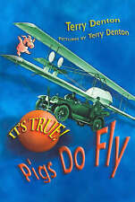 It's True! Pigs Do Fly (5) (Bonnie and Sam), Denton, Terry, 1741143012, New Book