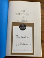 """2X Signed 1st Ed. """"The President Is Missing"""" By Bill Clinton And James Patterson"""