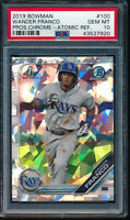 PSA 10 WANDER FRANCO 2019 1st Bowman Chrome ATOMIC REFRACTOR Rookie RC GEM MINT