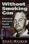Without Smoking Gun: Was the Death of Lt. Cmdr. William Pitzer Part of the JFK A