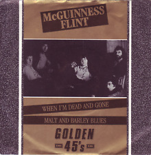 """""""7"""" - McGUINNESS FLINT - When I`m dead and gone"""