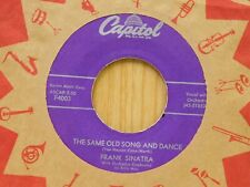 Frank Sinatra 45 Same Old Song And Dance bw Kings Go Forth on Capitol