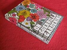 On GUERRILLA GARDENING ~ Richard Reynolds. Handbook Gardening without Boundaries
