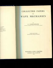 Schrondinger , Collected Papers on Wave Mechanics..1928 London
