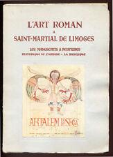 L'ART ROMAN A SAINT MARTIAL DE LIMOGES MANUSCRITS A PEINTURE