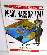 BOOK OSPREY Campaigns #62 Pearl Harbor 1941 Day of Infamy 1st Ed 99 Reading Copy