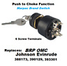 Ignition Key Switch with Push to Choke Johnson/Evinrude Replaces 393301 Marpac