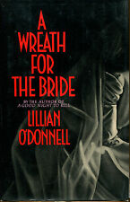 A Wreath for the Bride by Lillian O'Donnell-1990-1st Ed./DJ-Publisher's Review