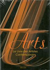 ARTS - LE LIVRE DES ARTISTES CONTEMPORAINS - EDITIONS D'ART  - NEUF
