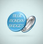 Blue Monday Badges