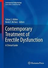 Contemporary Treatment of Erectile Dysfunction : A Clinical Guide: By Kohler,...