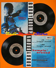 LP 45 7'' BOBBY BROWN Humpin' around 1992 uk MCA MCS 1680  cd mc dvd