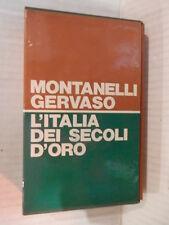 L ITALIA DEI SECOLI D ORO Il Medio Evo dal 1250 al 1492 Montanelli Gervaso 1971