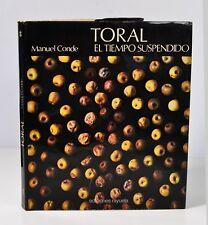Toral, El tiempo suspendido - Ediciones Rayuela, 1979. Photographie S. P.