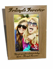 Amiche per sempre in legno Cornice foto 4x6-personalizzare questo riquadro-INCISIONE GRATUITA