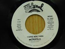 Metropolis DJ 45 I Love New York mono bw stereo- SalSoul M-