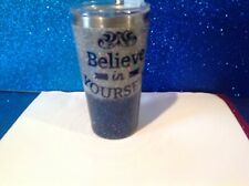 Dble insulated Stainless Glitter tumbler W/lid Blue 16 oz Believe in yourself