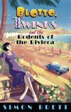 Blotto, Twinks and the Rodents of the Riviera (Blotto & Twinks 3)