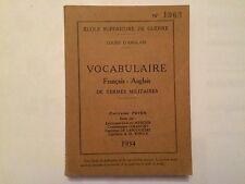 VOCABULAIRE FRANCAIS ANGLAIS TERMES MILITAIRES 1934 COURS D'ANGLAIS GUERRE