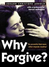 Why Forgive? by Johann Christoph Arnold (Paperback, 2014)