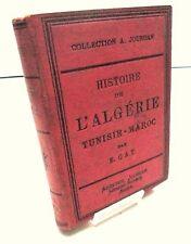 Histoire de l'Algérie - Tunisie - Maroc par E. CAT - Jourdan éditeur - Alger-T1
