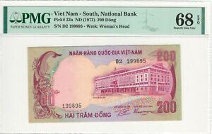 SOUTH VIETNAM Pick# 32a 200 Dong (1972) GEM UNC /PMG 68 / TOP TOP*