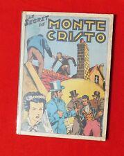 Le Secret de Monte Cristo. CAZANAVE.. Ed. Mondiales 1950. in-4. cartonné