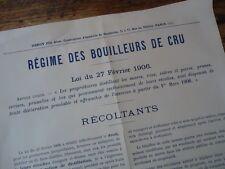 RARE - AFFICHETTE ORIGINALE REGIME DES BOUILLEURS DE CRU 1906 ALCOOL DISTILATION