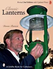 Classic Lanterns by Dennis A. Pearson (2008, Paperback, Revised, Expanded)