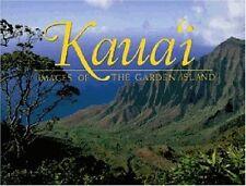 Kauai: Images of the Garden Island