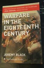 Smithsonian History of Warfare in the Eighteenth Century Jeremy Black Paperback