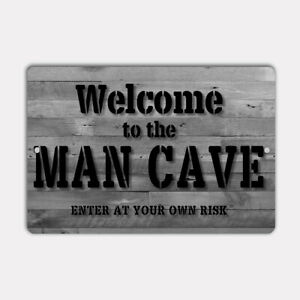 """WELCOME TO THE MAN CAVE 8"""" x 12"""" Aluminum Sign UV Protection"""