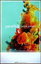 PARACHUTE Wide Awake 2016 Ltd Ed RARE New Poster+FREE Rock Indie Alt Poster!