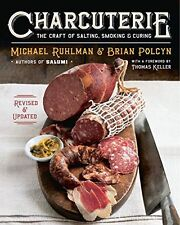 NEW Charcuterie: The Craft of Salting Smoking and Curing Revised Updated