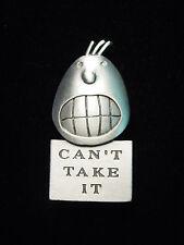 """JJ"" Jonette Jewelry Silver Pewter 'I Can't Take It' FACE Pin by J. Benton"