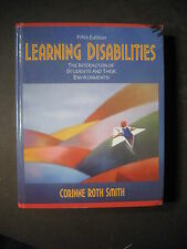 LEARNING DISABILITIES The Interaction of Students and their Environments 5e
