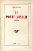 Claude Roy  - Le poète mineur