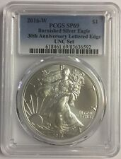 2016-W Burnished Silver Eagle PCGS SP69 From the annual dollar set Pop 543!