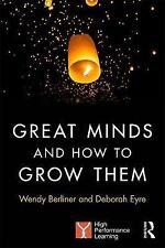 Le grandi menti e come crescere loro da Berliner, Wendy | libro tascabile | 978113828