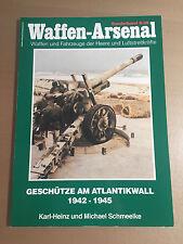 WAFFEN-ARSENAL S-29 - GESCHUTZE AM ATLANTIKWALL 1942-1945
